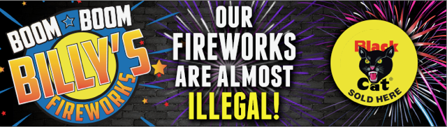 Our Fireworks Are Almost Illegal!